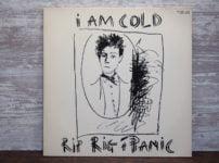 i AM COLD(Rip Rig + Panic)の中古LPレコードのジャケット